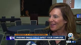 Phishing  emails could infect your computer