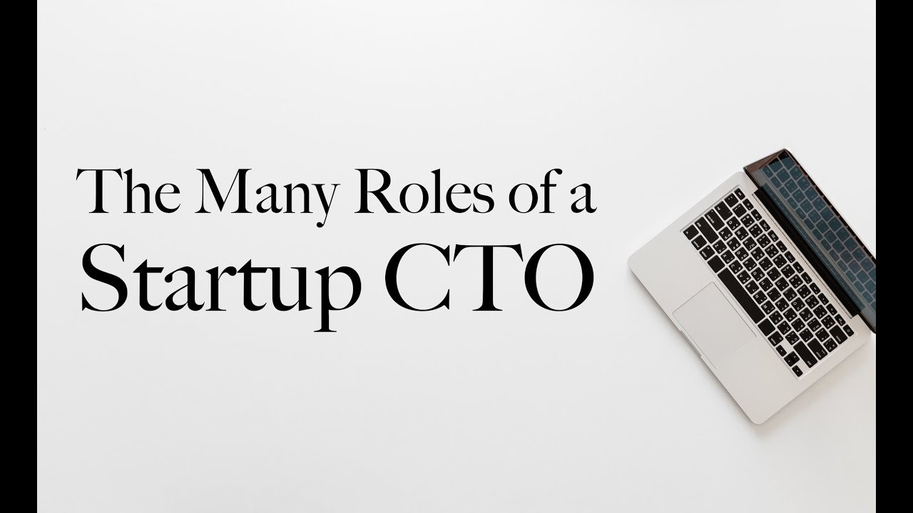 The Many Roles of a Startup CTO - Karl L  Hughes