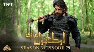 Ertugrul Ghazi Urdu | Episode 79| Season 3