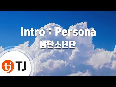 [TJ노래방] Intro: Persona - 방탄소년단(BTS) / TJ Karaoke