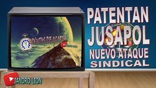 Minutos de Gloria. PATENTAN JUSAPOL Y LE MANDAN UN BUROFAX AL PRESIDENTE. #BajaSindicato Jandro Lion