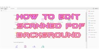How to edit scanned PDF Background & text in Adobe Acrobat pro DC