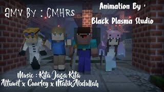 Animation Minecraft (AMV) Kita Jaga Kita - Altimet x Cuurley x Malik Abdullah