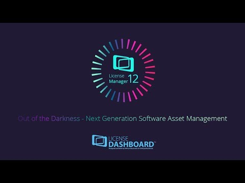 License Manager 12 - Creating The Next Generation Software Asset Management Tool