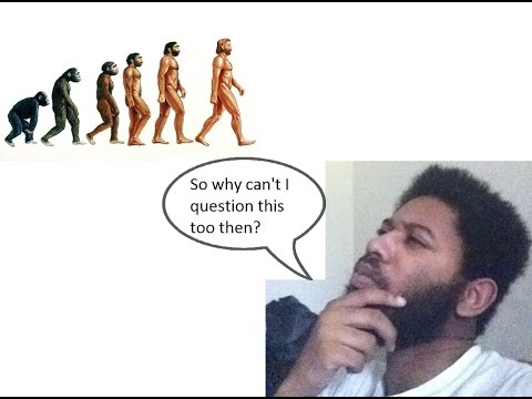 "My Problems with Evolution and the people that ""Believe"" in it"