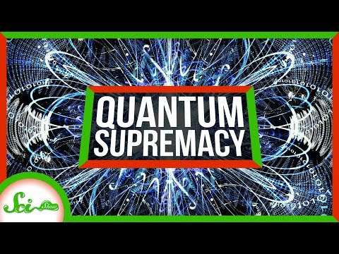 Quantum Supremacy: When Will Quantum Computers Be A Thing?