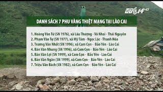 (VTC14)_Danh tính 7 phu vàng thiệt mạng ở Lào Cai