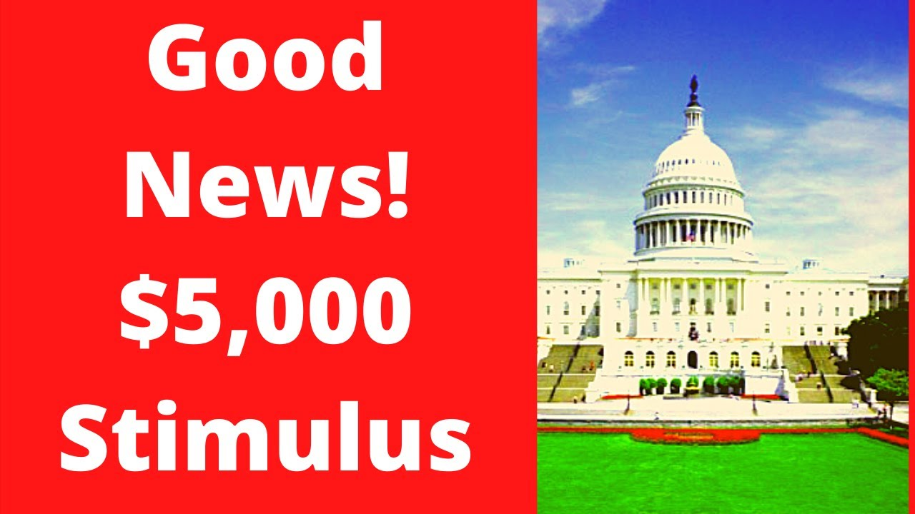 $5000 Child Tax Credit Good News Second Stimulus Check Update Stimulus Package Update 7 13 20