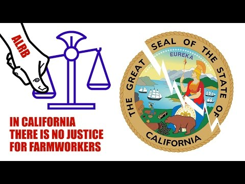 Justice denied to farmworkers by corrupted ALRB officials