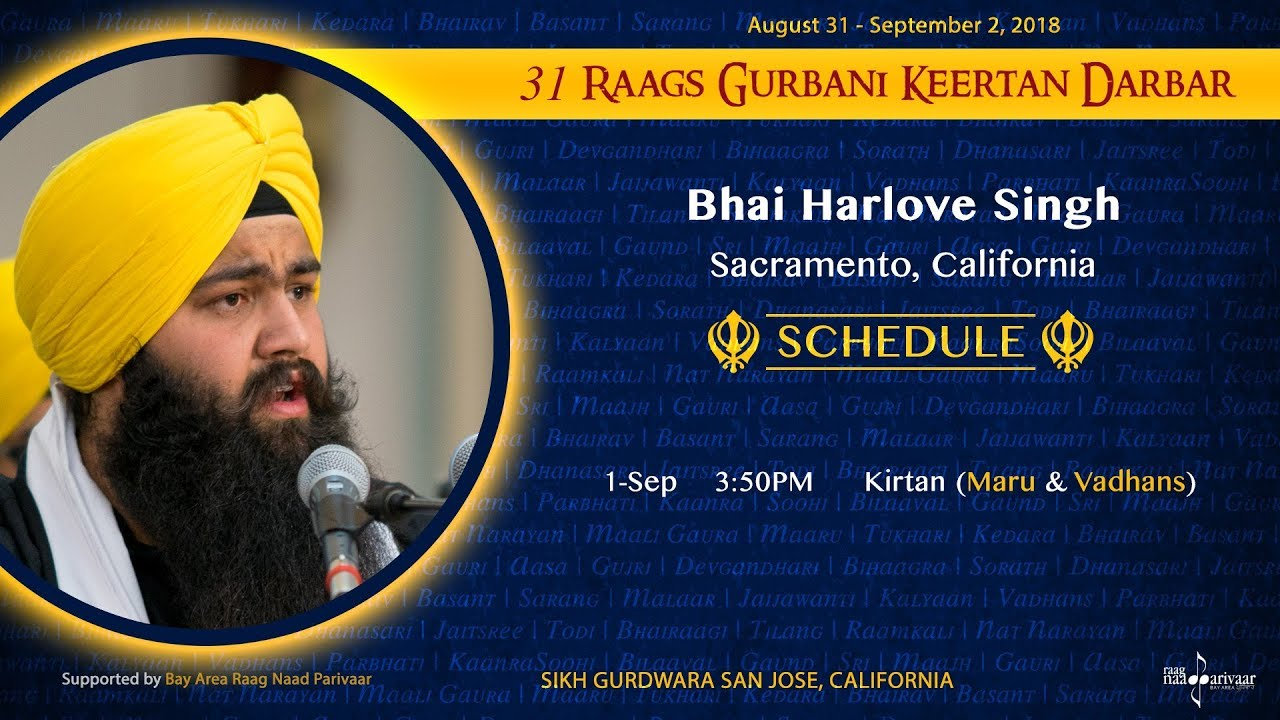 Raag Maru & Raag Vadhans - Bhai Harlove Singh [31 Raags Darbar 2018]