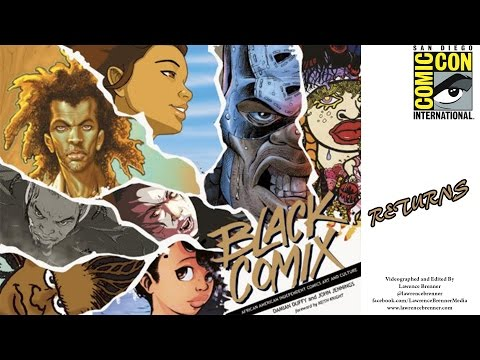 Black Comix Returns: African American Independent Comic Publishing at SDCC 2016