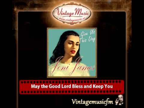 Joni James – May the Good Lord Bless and Keep You