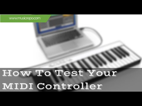 How To Test Your MIDI Controller Keyboard On PC or Mac
