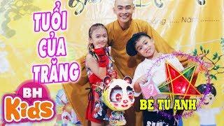 Tuổi Của Trăng ♫ Bé Tú Anh ♫ Nhạc Thiếu Nhi Trung Thu Vui Nhộn