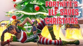 I AM THE ELF FORTNITE DESERVES! SAVING CHRISTMAS!