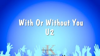 With Or Without You - U2 (Karaoke Version)