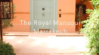 The Royal Mansour Tour