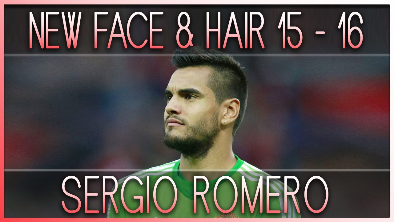 New Face & Hair • SERGIO ROMERO • 2015 / 2016