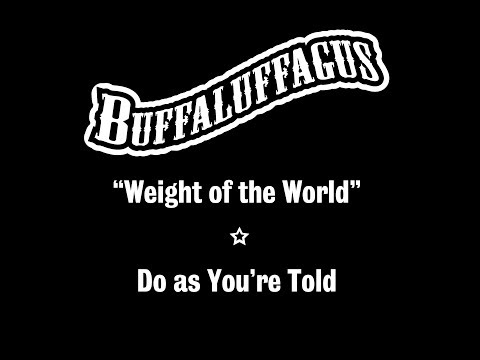 "Buffaluffagus ""Weight of the World"" Music Video thumbnail"