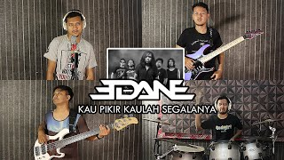 Edane - Kau Pikir Kaulah Segalanya | METAL COVER by Sanca Records