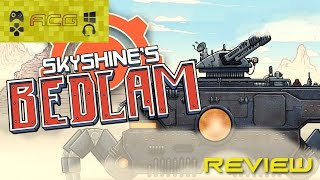 "Skyshine's Bedlam Review ""Buy, Wait For Sale, Rent, Never Touch It?"