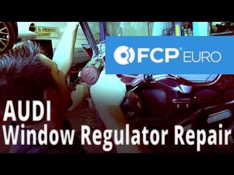 Audi Window Regulator Replacement (A4) FCP Euro