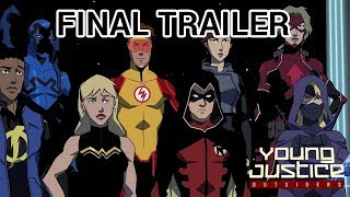 Young Justice Outsiders : FINAL TRAILER