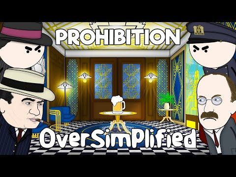 Prohibition - OverSimplified
