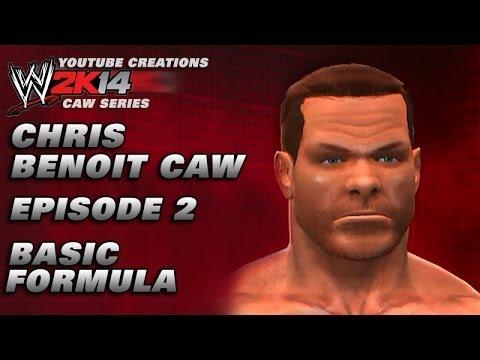 WWE 2K14 CAW - CHRIS BENOIT - EP2 - BASIC FORMULA
