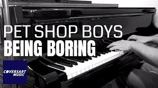 Pet Shop Boys - Being Boring (piano cover by coversart)