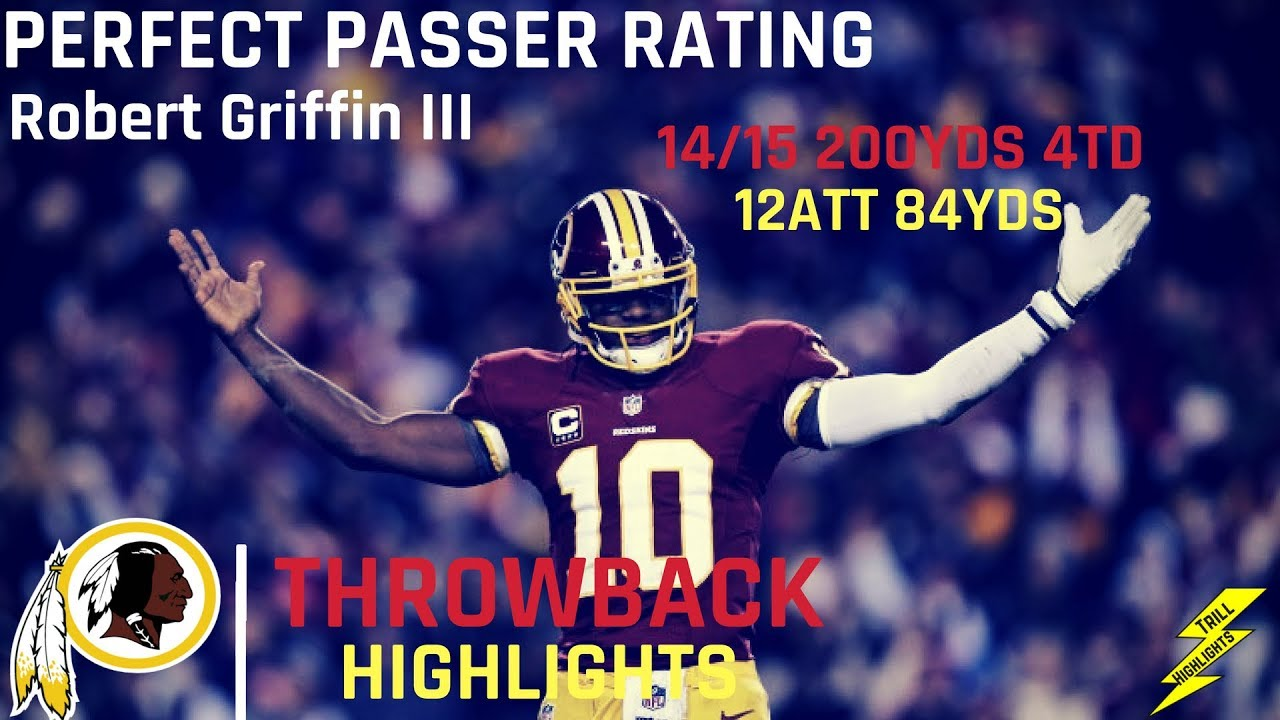 3c50b72e The Game Robert Griffin III Had a Perfect Passer Rating | Throwback  Highlights 11.18.2012