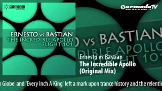 Ernesto vs Bastian - The Incredible Apollo (Original Mix)