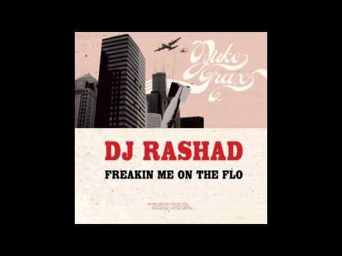 DJ Rashad - Freakin Me on The Flo