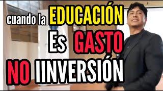 Cuando la EDUCACIÓN es GASTO NO INVERSIÓN_Livio Rojas