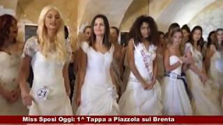 # Miss Sposi Oggi: 1^ Tappa a Piazzola sul Brenta (PD) 22.01.2018