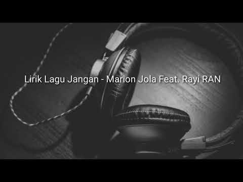 Lirik Lagu Jangan -Marion Jola Feat. Rayi RAN