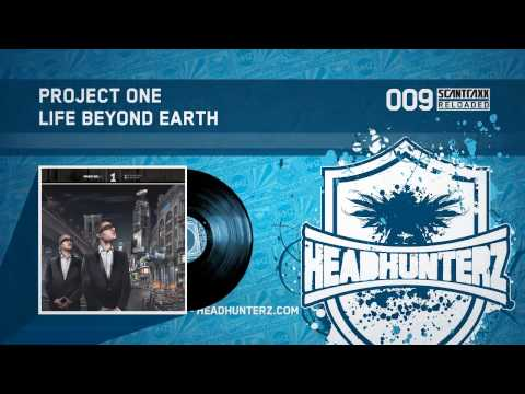 Project One - Life Beyond Earth (HQ)