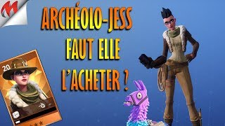 [FORTNITE-SAUVER THE WORLD] ARCHEOLO-JESS, DO YOU buy it?
