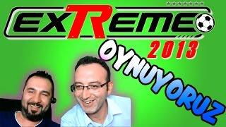 exTReme 13 Oynuyoruz | Spiker Yorumcuya Karşı