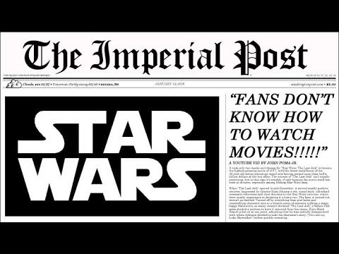 FILM CRITIC SAYS STAR WARS FANS DON'T KNOW HOW TO WATCH MOVIES