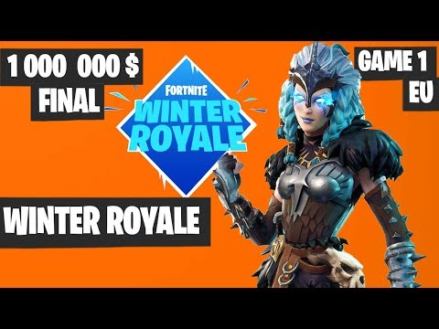 Fortnite Winter Royale GRAND FINAL Game 1 EU Highlights [Fortnite Tournament 2018]