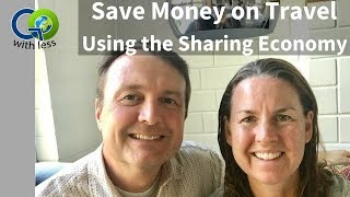 How to Save Money on Travel Using the Sharing Economy