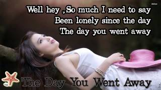 The Day You Went Away M2M Lyrics.mp3