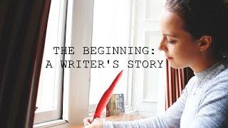 THE BEGINNING: A WRITER'S STORY   A Film by Freja Refning Hansen.