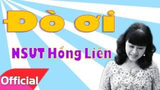 Đò Ơi - NSƯT Hồng Liên [Official Audio]