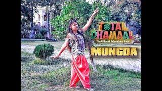 Mungda Dance | Total Dhamaal | Best Dance Choreography