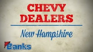 Chevy Dealers in NH - Online Specials - Banks Chevrolet of New Hampshire