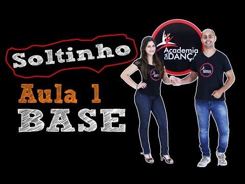 Como Dançar Soltinho - Base -  1  Academia da Dança