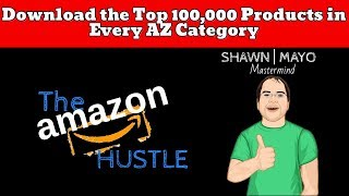 Download the Top 100,000 Products in Every Arbitrage Category on Amazon From 11 Different Platforms!