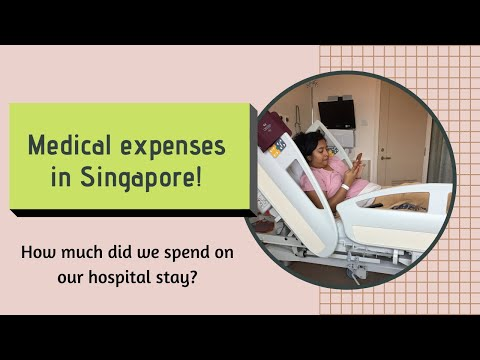 medical-expenses-in-singapore-  -how-much-we-paid-for-my-stay?-  -medical-insurance-&-benefits